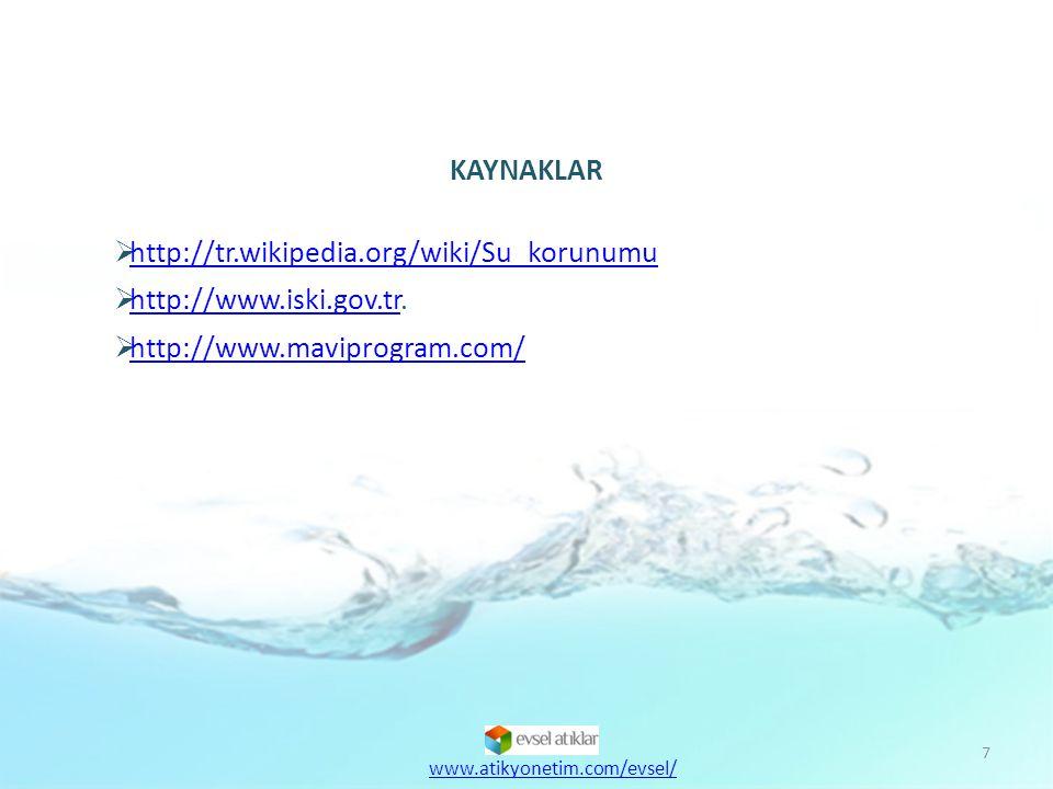 KAYNAKLAR http://tr.wikipedia.org/wiki/Su_korunumu