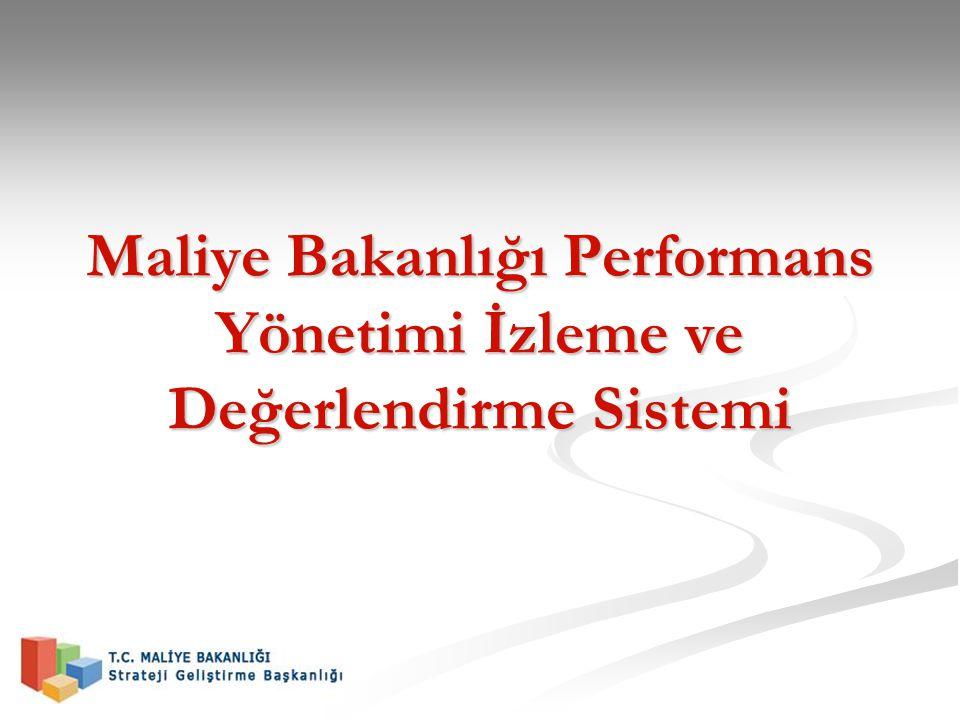Maliye Bakanlığı Performans Yönetimi İzleme ve Değerlendirme Sistemi