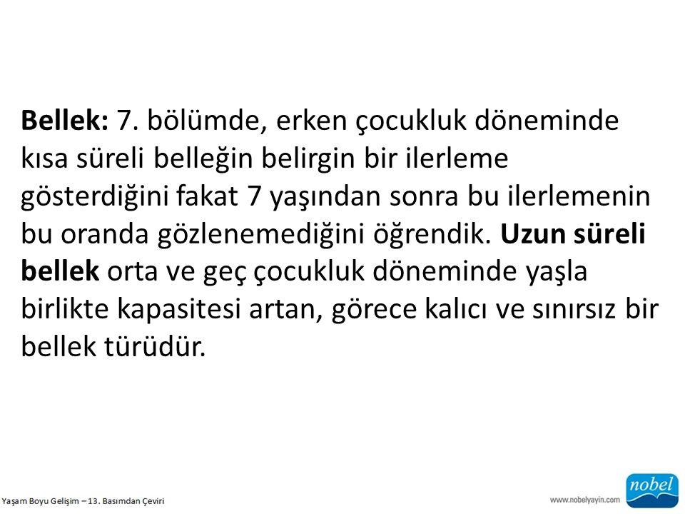 Bellek: 7.