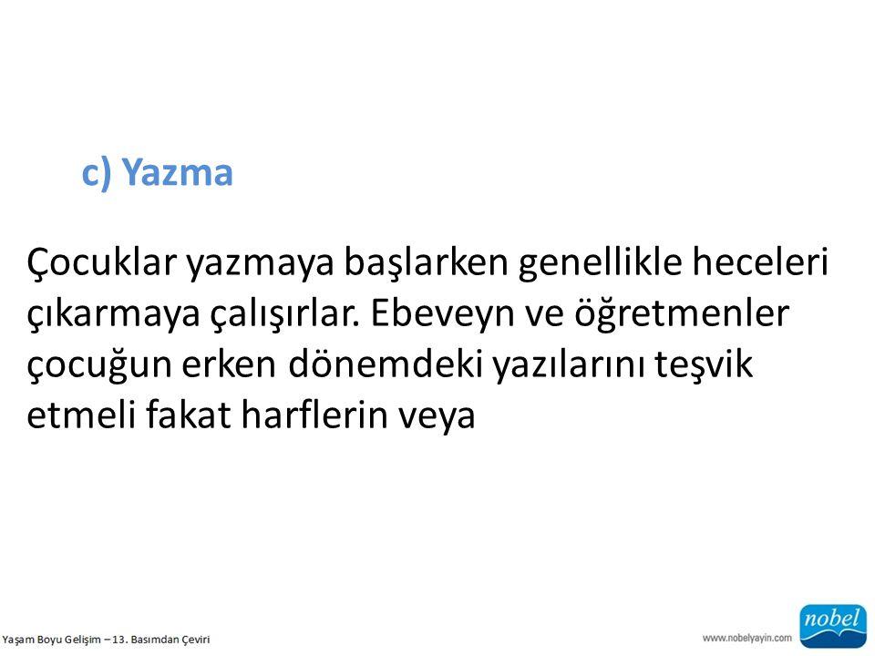 c) Yazma