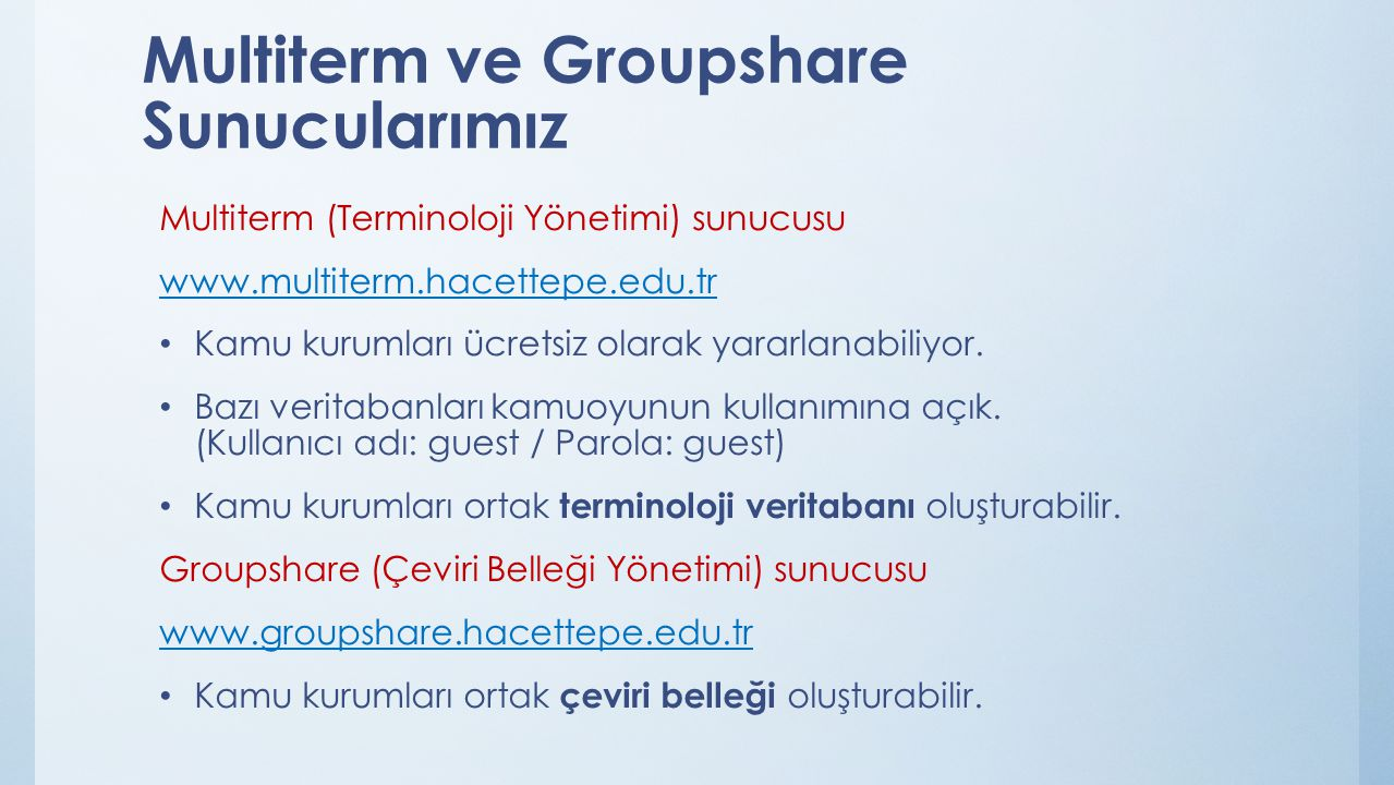 Multiterm ve Groupshare Sunucularımız