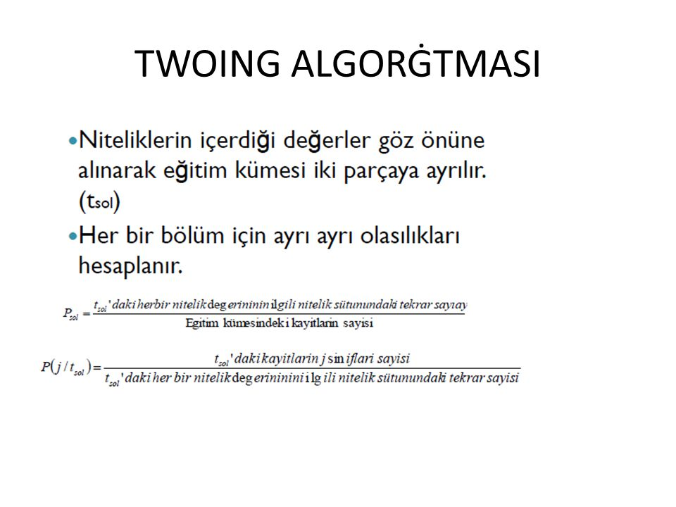 TWOING ALGORĠTMASI