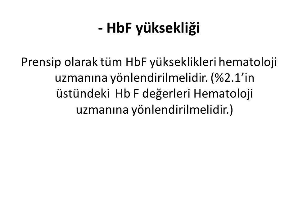 - HbF yüksekliği