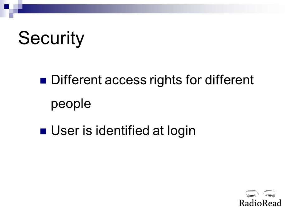 Security Different access rights for different people