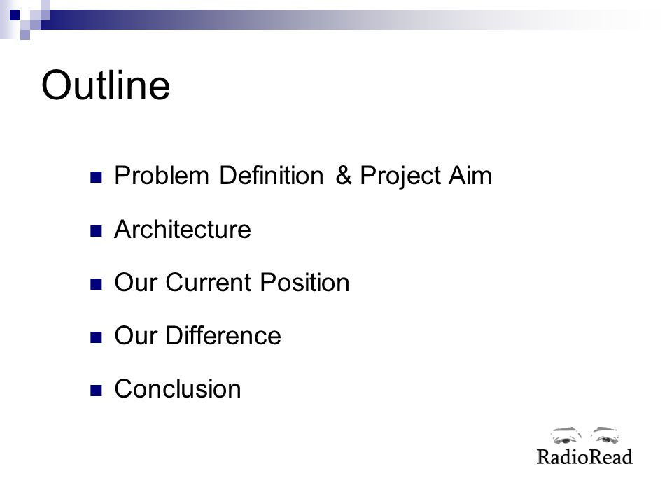 Outline Problem Definition & Project Aim Architecture