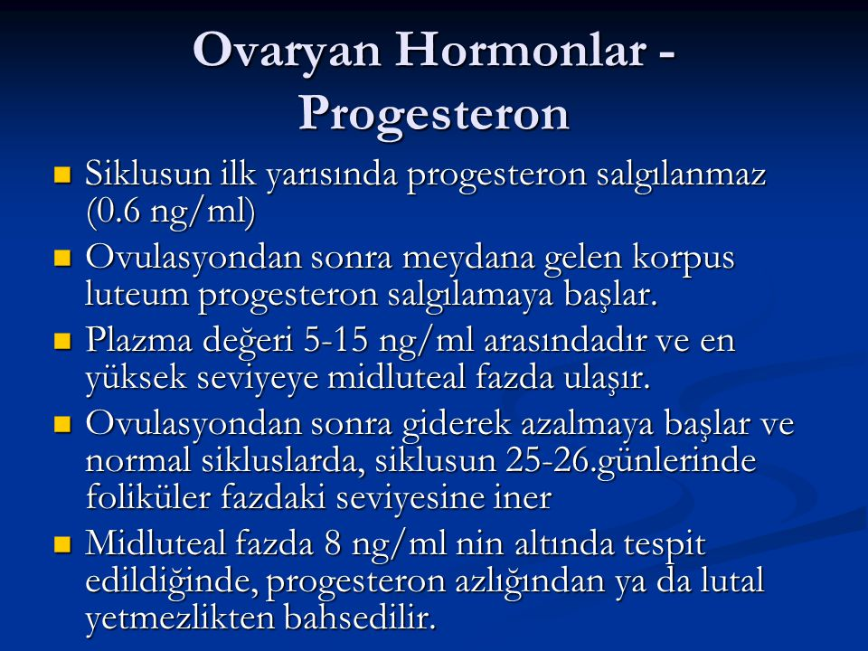 Ovaryan Hormonlar - Progesteron