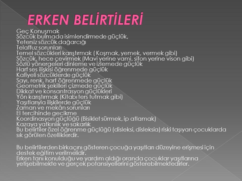 ERKEN BELİRTİLERİ