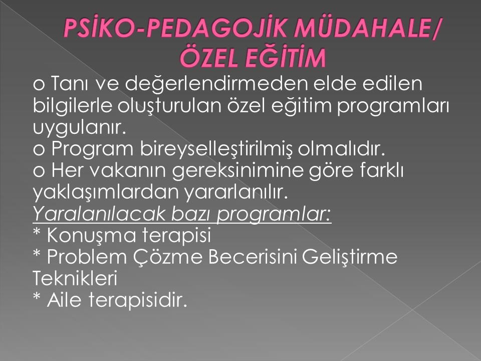 PSİKO-PEDAGOJİK MÜDAHALE/ ÖZEL EĞİTİM