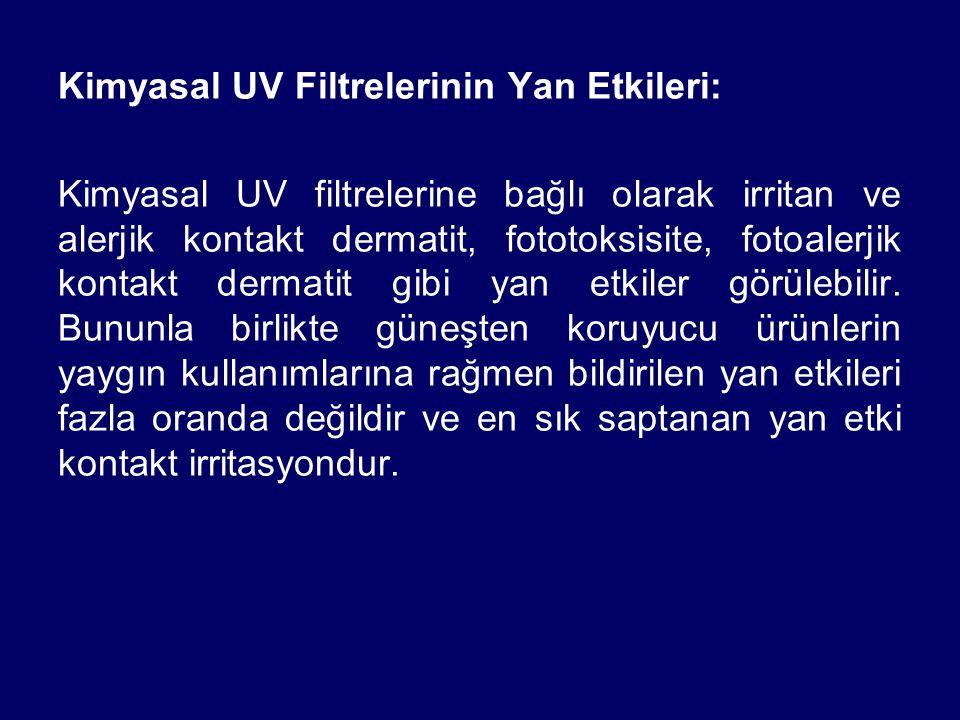 Kimyasal UV Filtrelerinin Yan Etkileri: