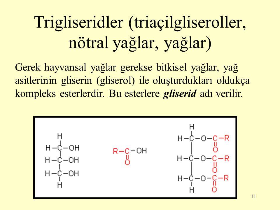 Trigliseridler (triaçilgliseroller, nötral yağlar, yağlar)