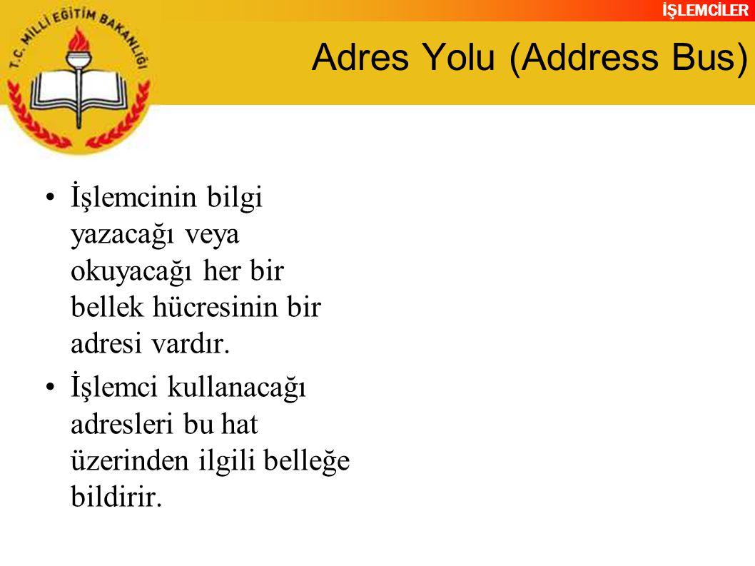 Adres Yolu (Address Bus)