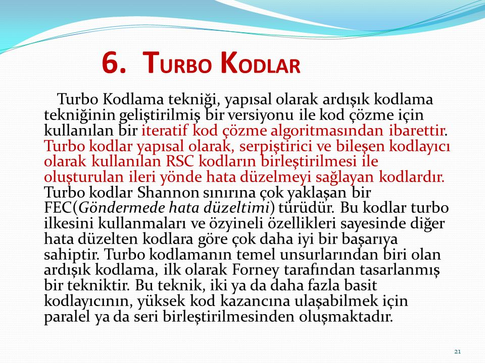 6. TURBO KODLAR