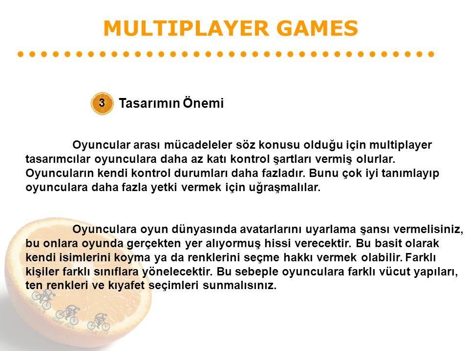 MULTIPLAYER GAMES Tasarımın Önemi 3