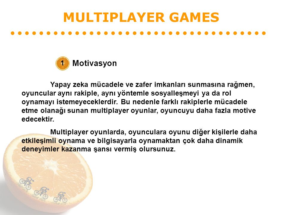 MULTIPLAYER GAMES Motivasyon 1