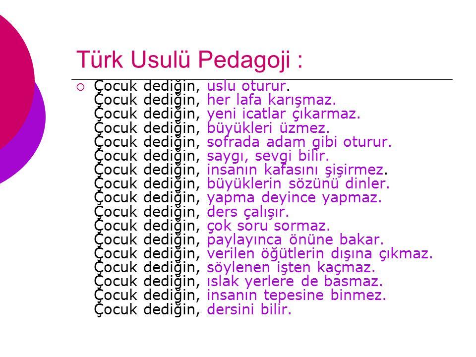 Türk Usulü Pedagoji :