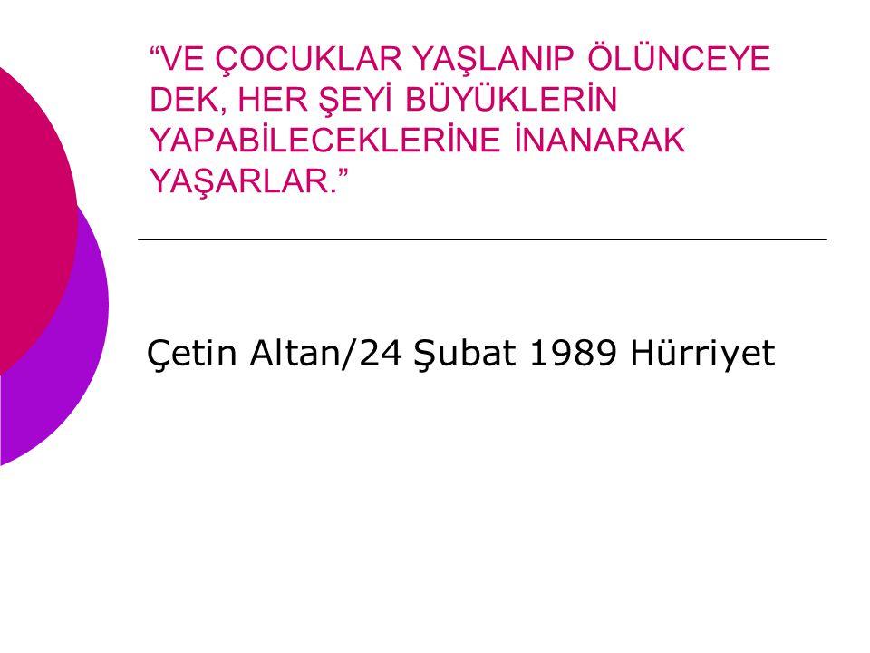 Çetin Altan/24 Şubat 1989 Hürriyet