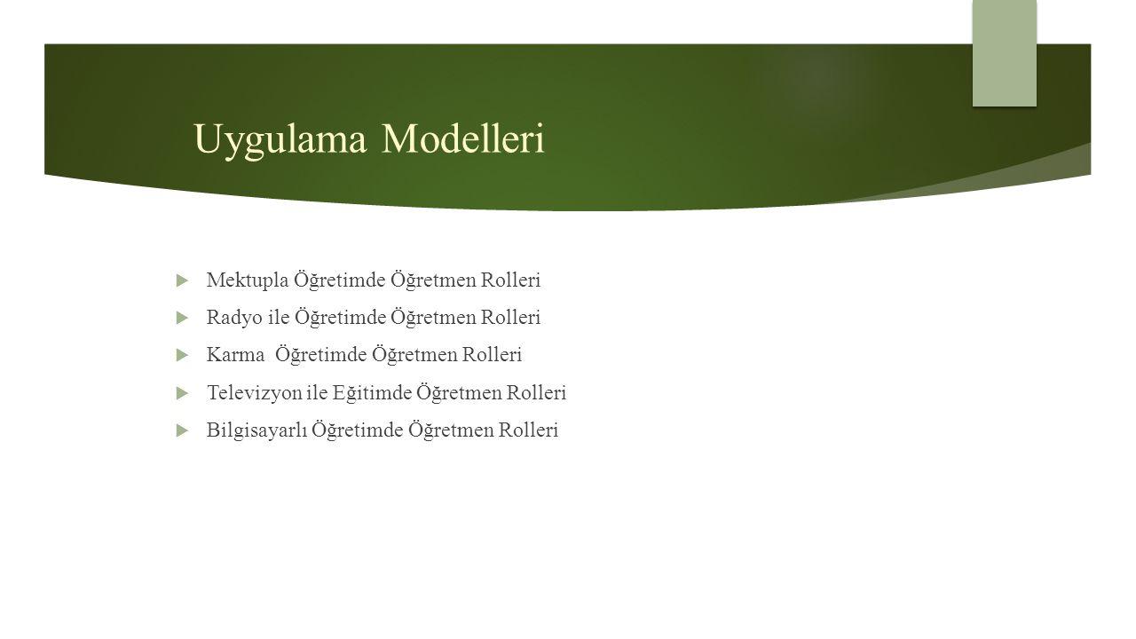 Uygulama Modelleri Mektupla Öğretimde Öğretmen Rolleri