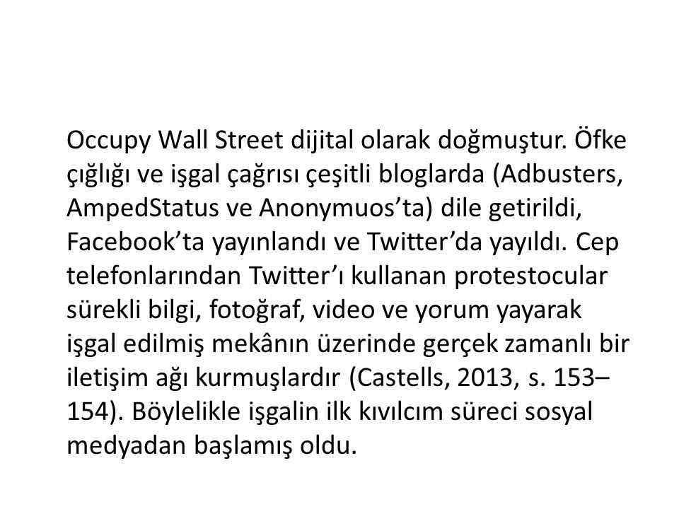 Occupy Wall Street dijital olarak doğmuştur