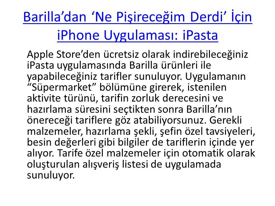 Barilla'dan 'Ne Pişireceğim Derdi' İçin iPhone Uygulaması: iPasta