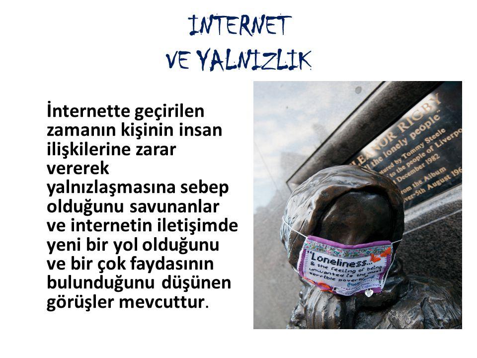 INTERNET VE YALNIZLIK