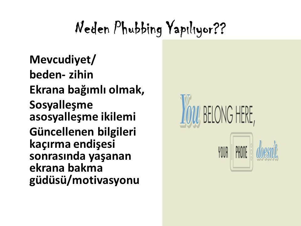 Neden Phubbing Yapılıyor