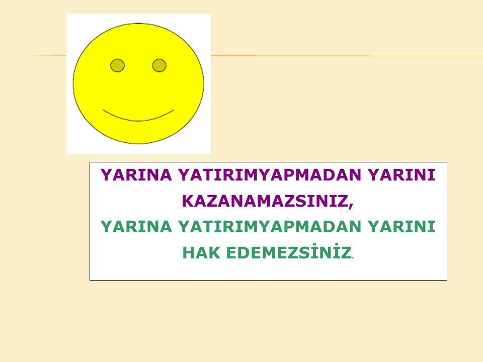 YARINA YATIRIMYAPMADAN YARINI