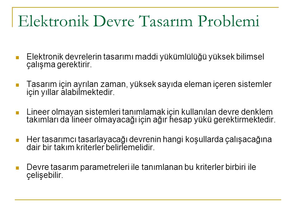 Elektronik Devre Tasarım Problemi
