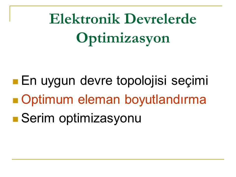 Elektronik Devrelerde Optimizasyon