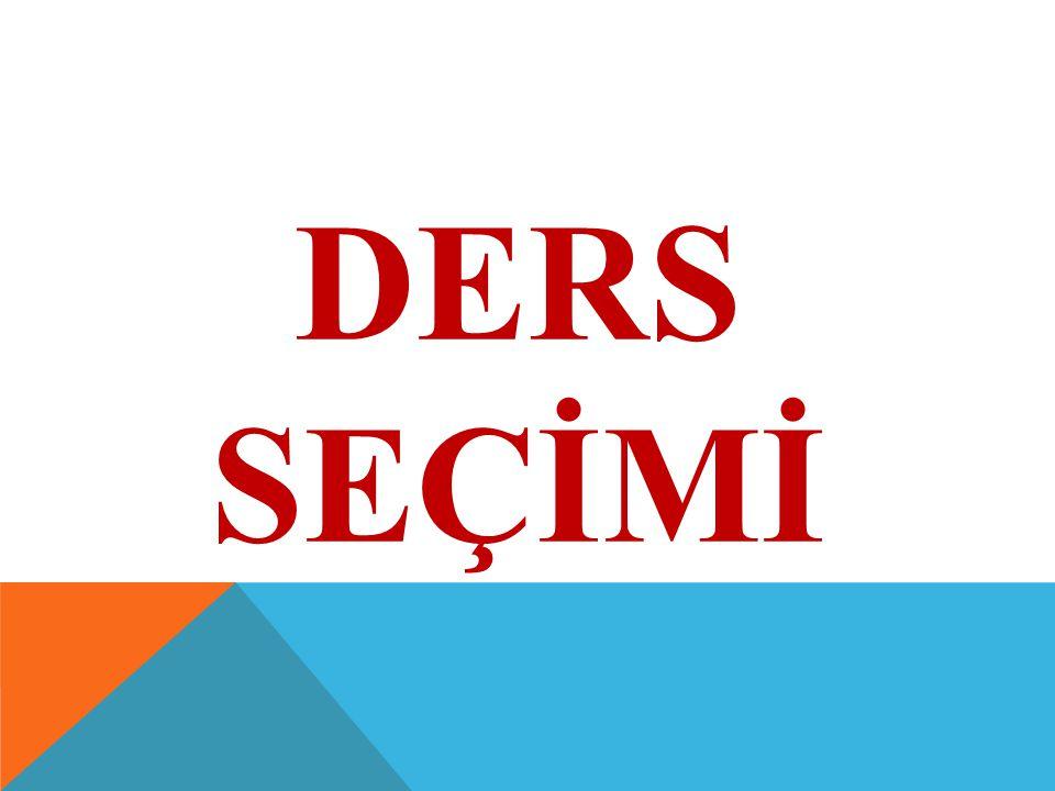 DERS SEÇİMİ
