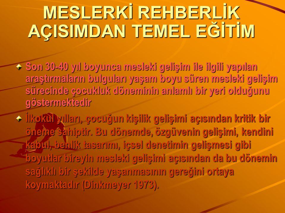 MESLERKİ REHBERLİK AÇISIMDAN TEMEL EĞİTİM