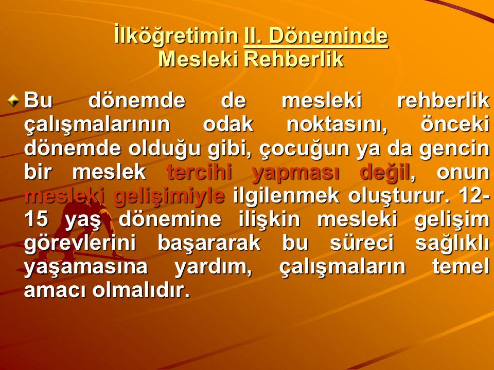 İlköğretimin II. Döneminde Mesleki Rehberlik