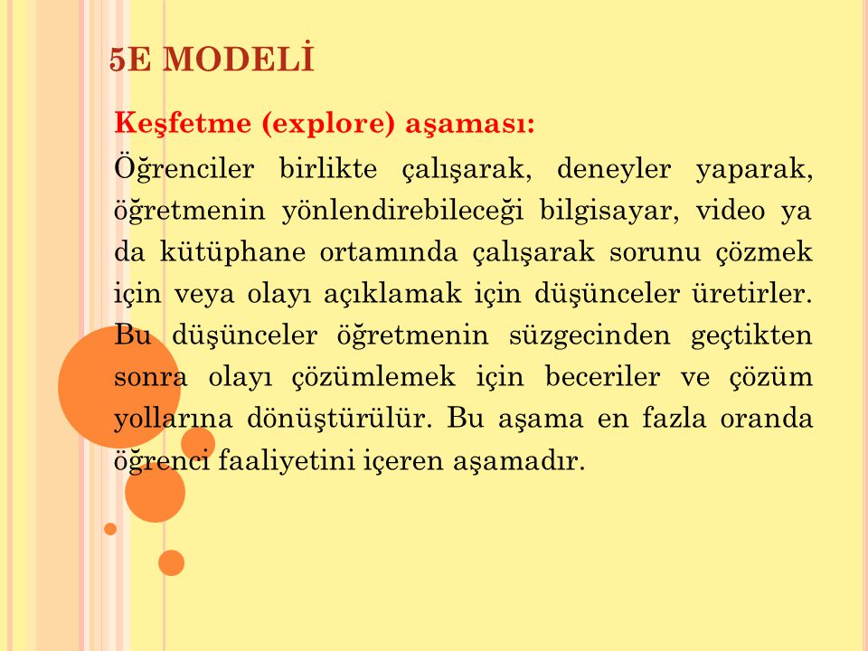 5E MODELİ Keşfetme (explore) aşaması: