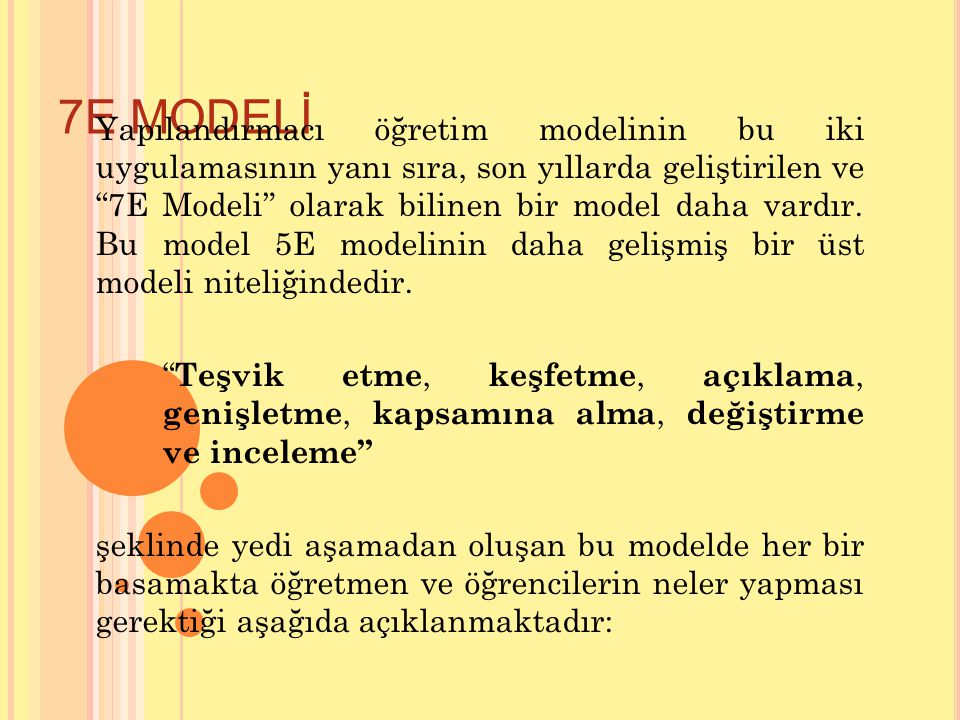 7E MODELİ
