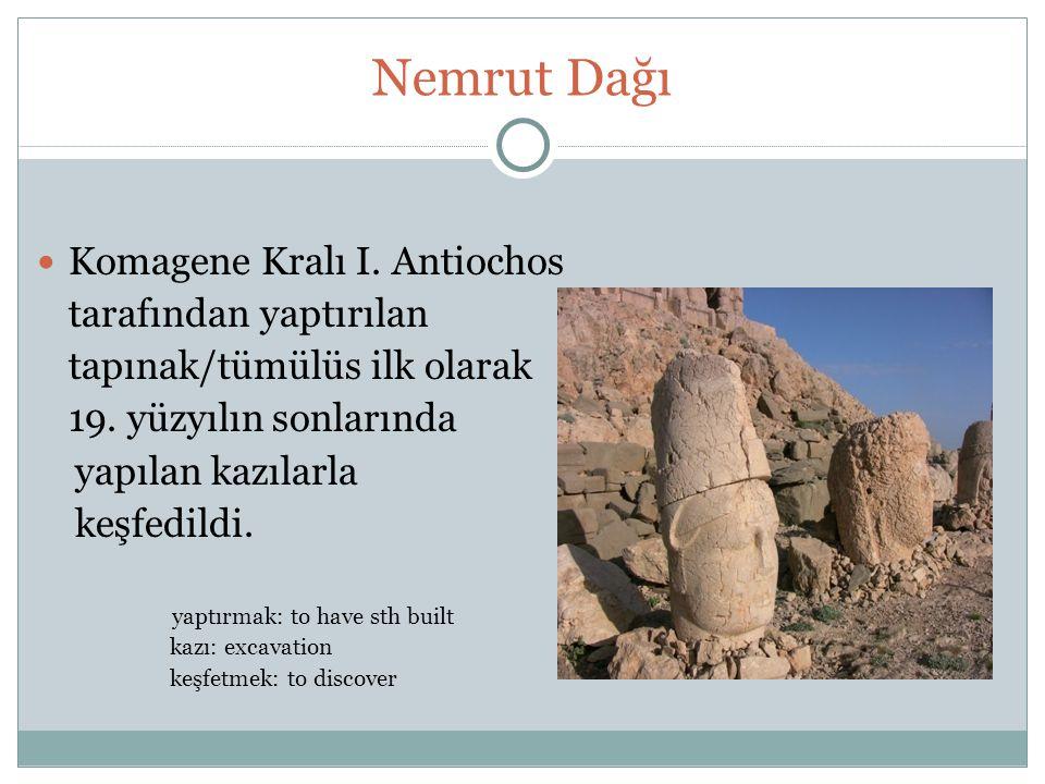 Nemrut Dağı Komagene Kralı I. Antiochos tarafından yaptırılan