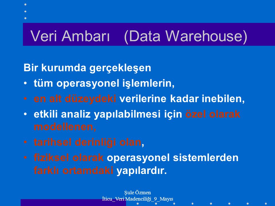 Veri Ambarı (Data Warehouse)