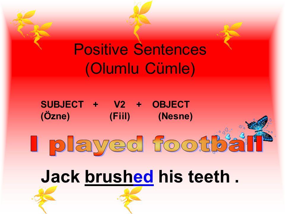 Positive Sentences (Olumlu Cümle)