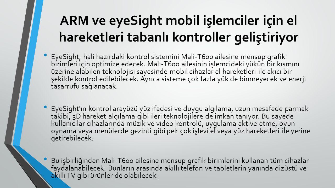 ARM ve eyeSight mobil işlemciler için el hareketleri tabanlı kontroller geliştiriyor