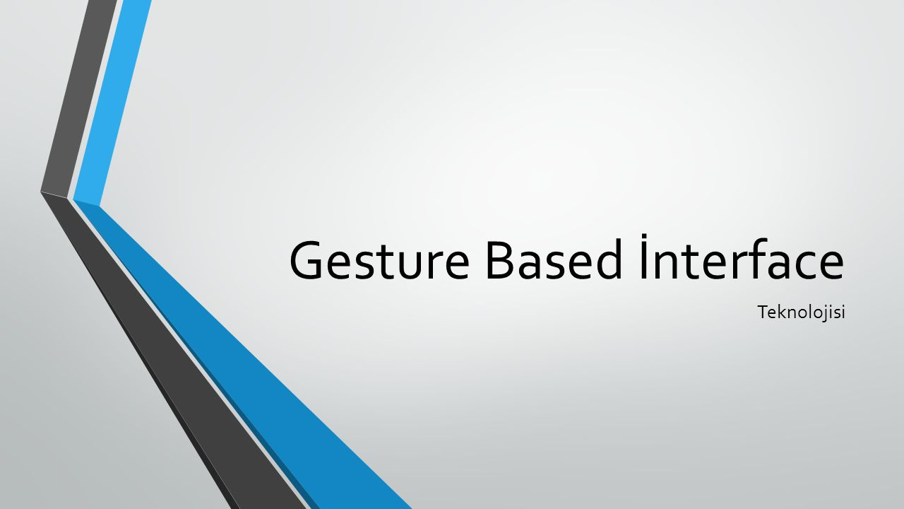 Gesture Based İnterface