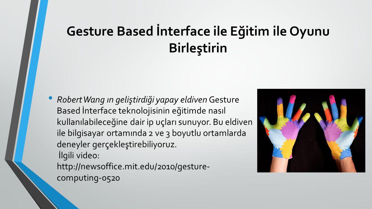 Gesture Based İnterface ile Eğitim ile Oyunu Birleştirin
