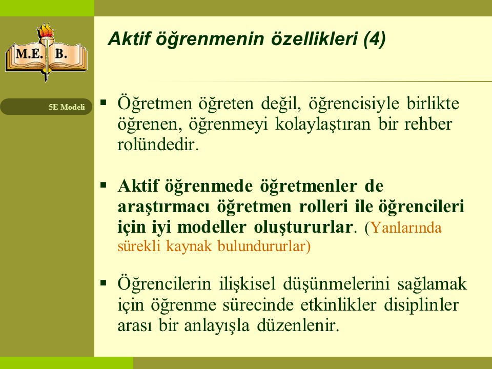 Aktif öğrenmenin özellikleri (4)