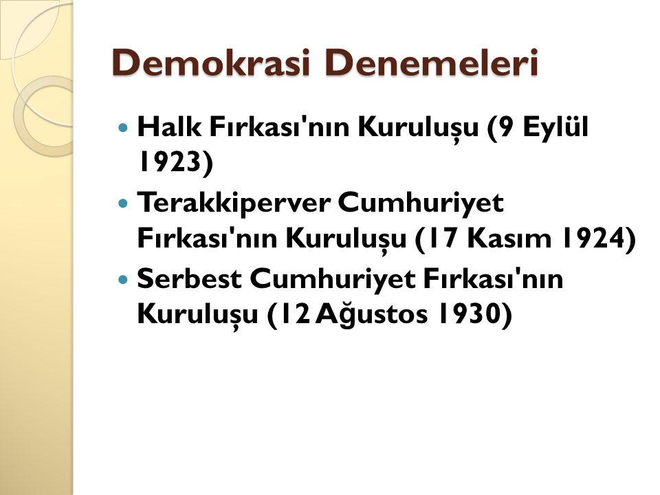 Demokrasi Denemeleri Halk Fırkası nın Kuruluşu (9 Eylül 1923)