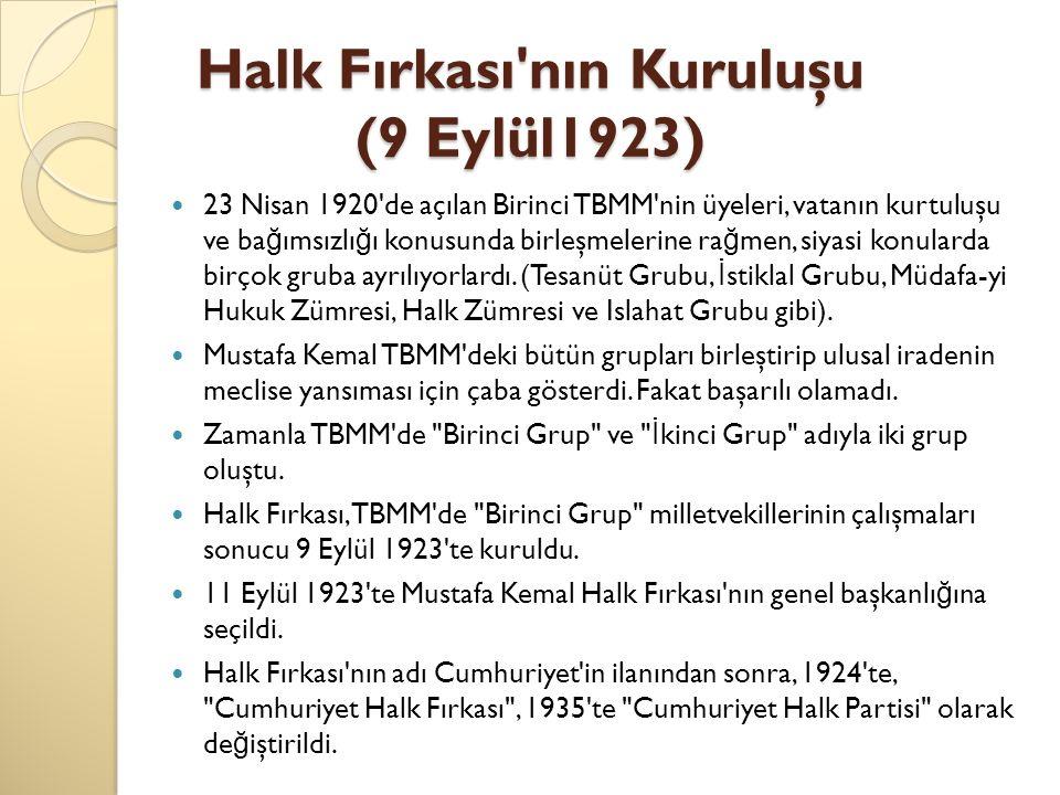 Halk Fırkası nın Kuruluşu (9 Eylül1923)