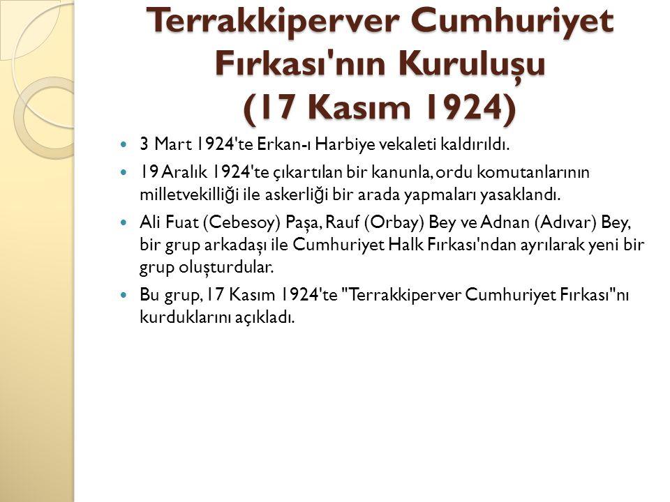 Terrakkiperver Cumhuriyet Fırkası nın Kuruluşu (17 Kasım 1924)