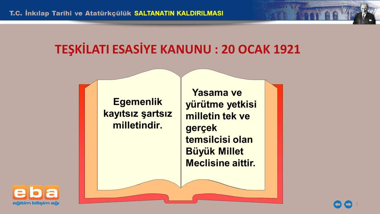 TEŞKİLATI ESASİYE KANUNU : 20 OCAK 1921