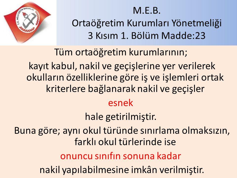 M.E.B. Ortaöğretim Kurumları Yönetmeliği 3 Kısım 1. Bölüm Madde:23