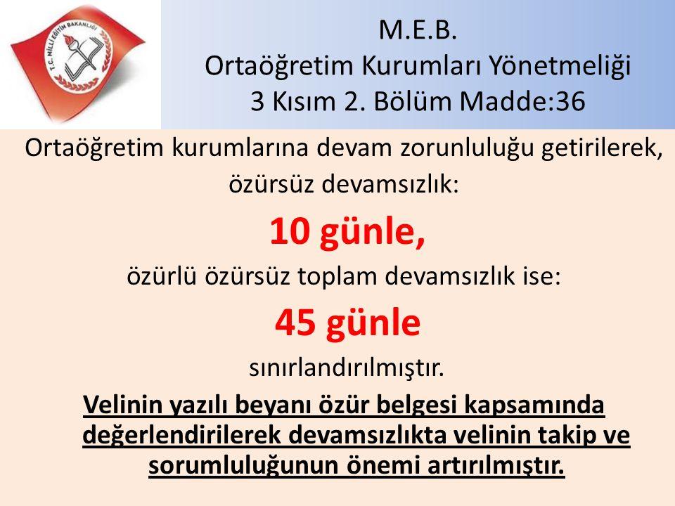 M.E.B. Ortaöğretim Kurumları Yönetmeliği 3 Kısım 2. Bölüm Madde:36