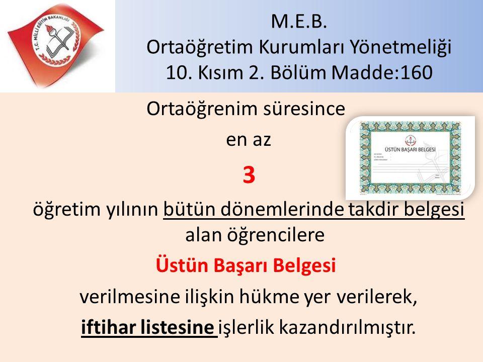 M.E.B. Ortaöğretim Kurumları Yönetmeliği 10. Kısım 2. Bölüm Madde:160