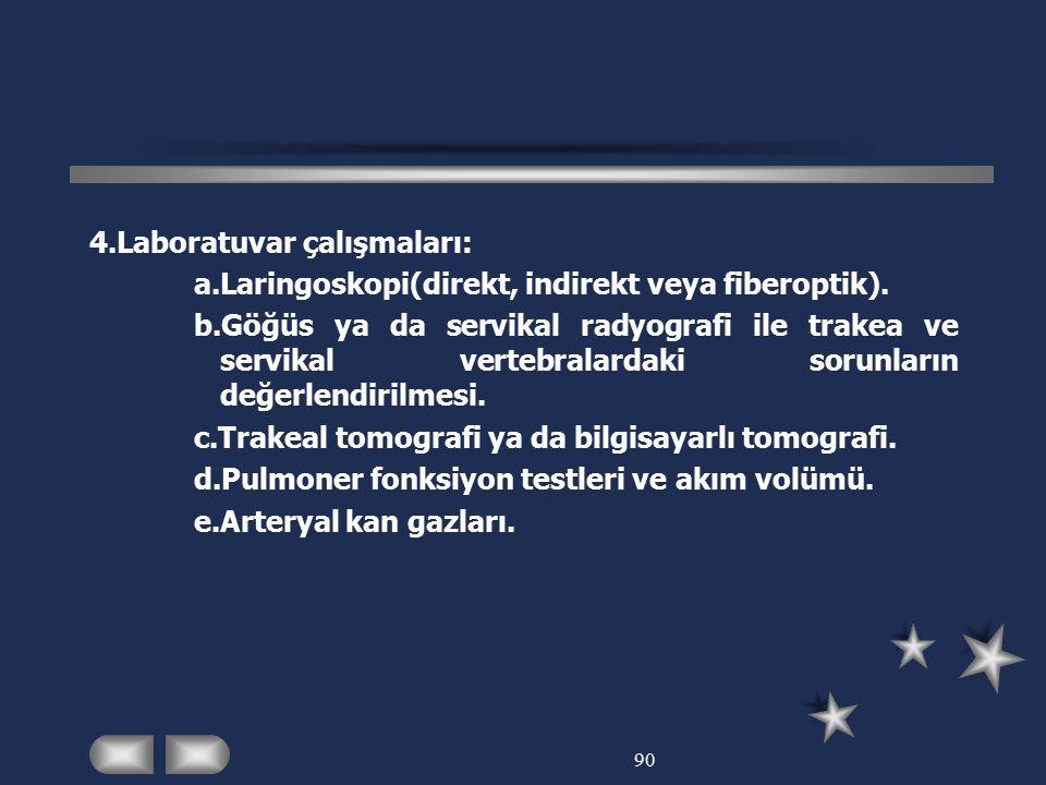 4.Laboratuvar çalışmaları: