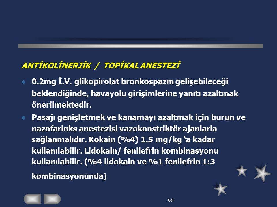 ANTİKOLİNERJİK / TOPİKAL ANESTEZİ