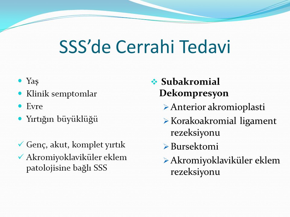SSS'de Cerrahi Tedavi Anterior akromioplasti